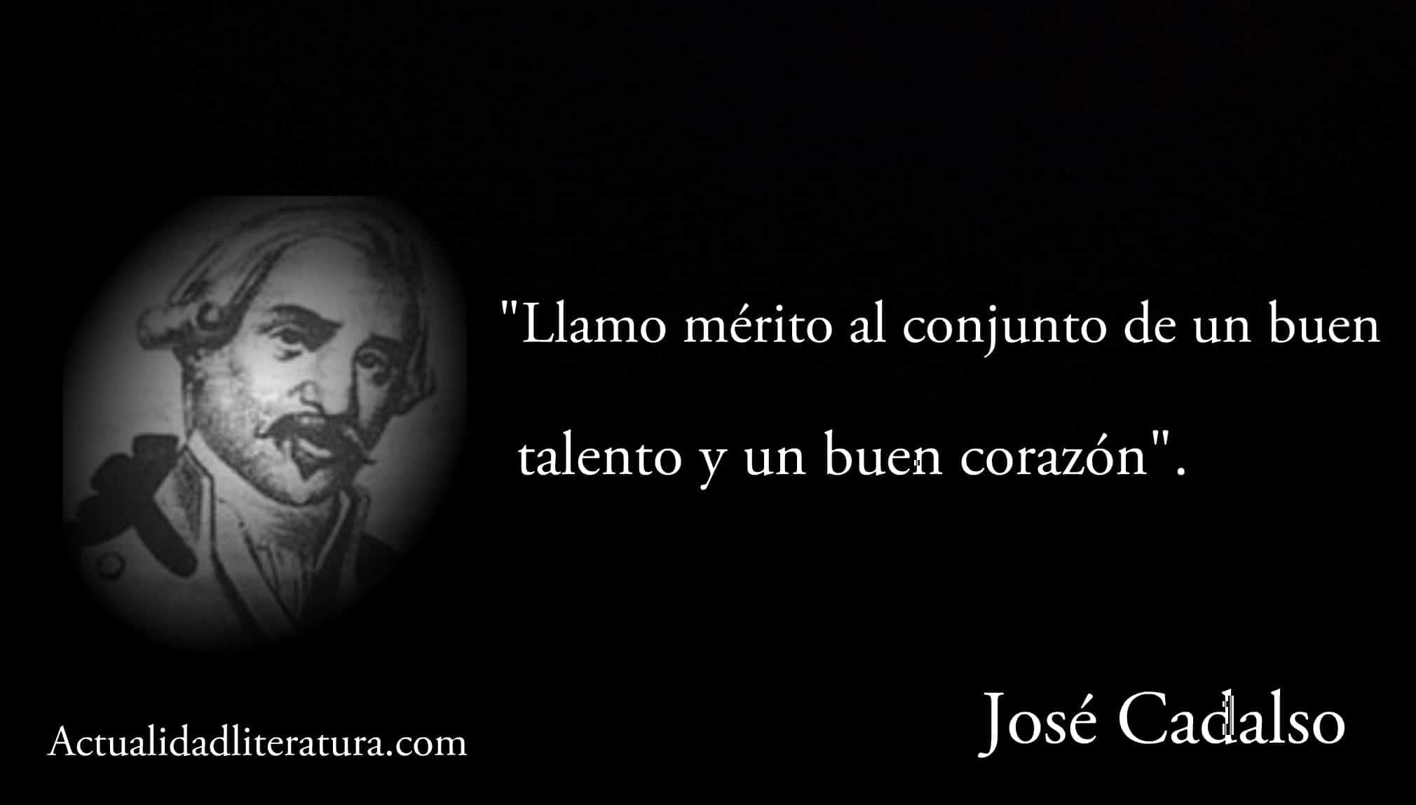 Frase de José Cadalso.