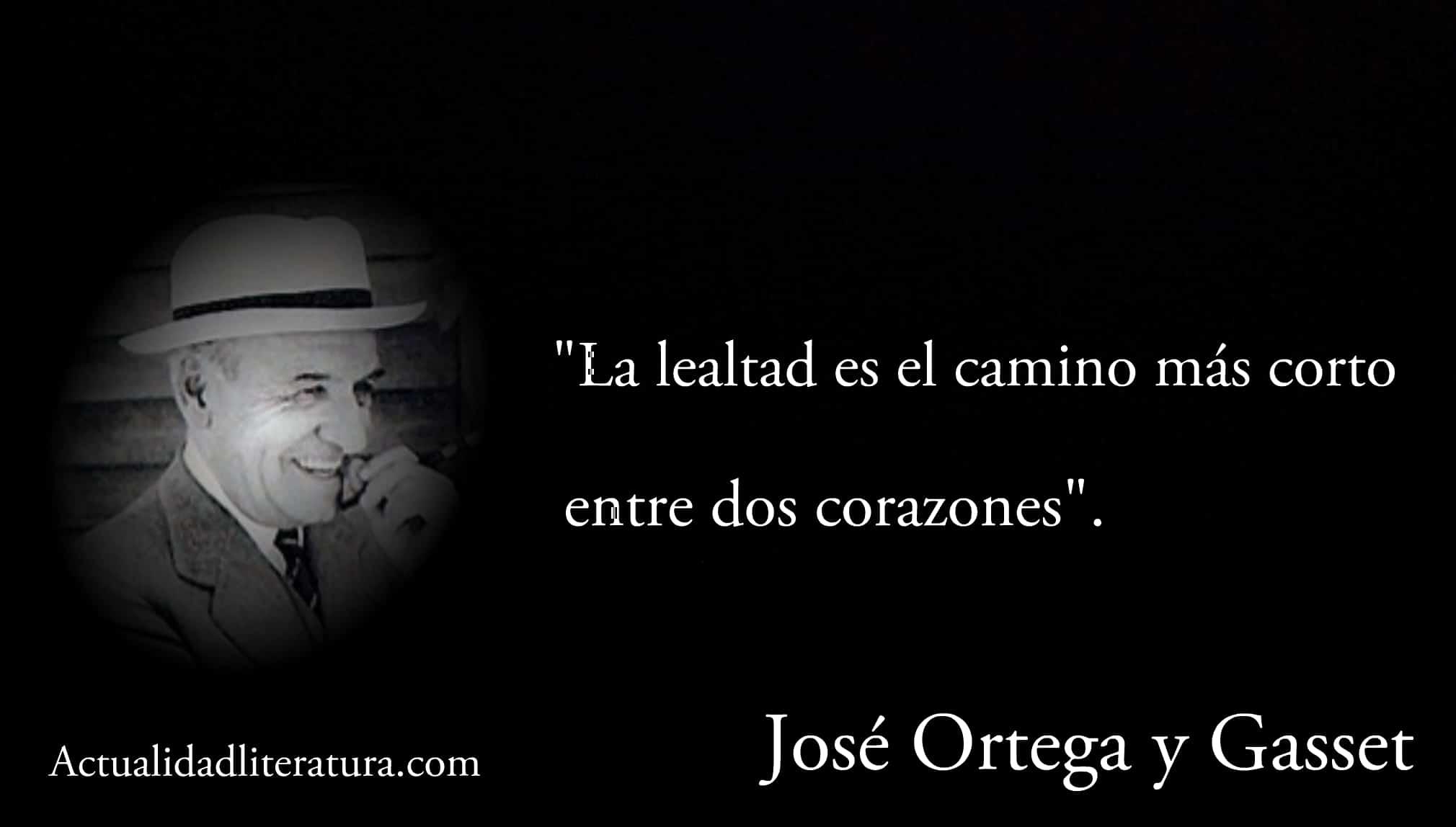 Frase de José Ortega y Gasset.