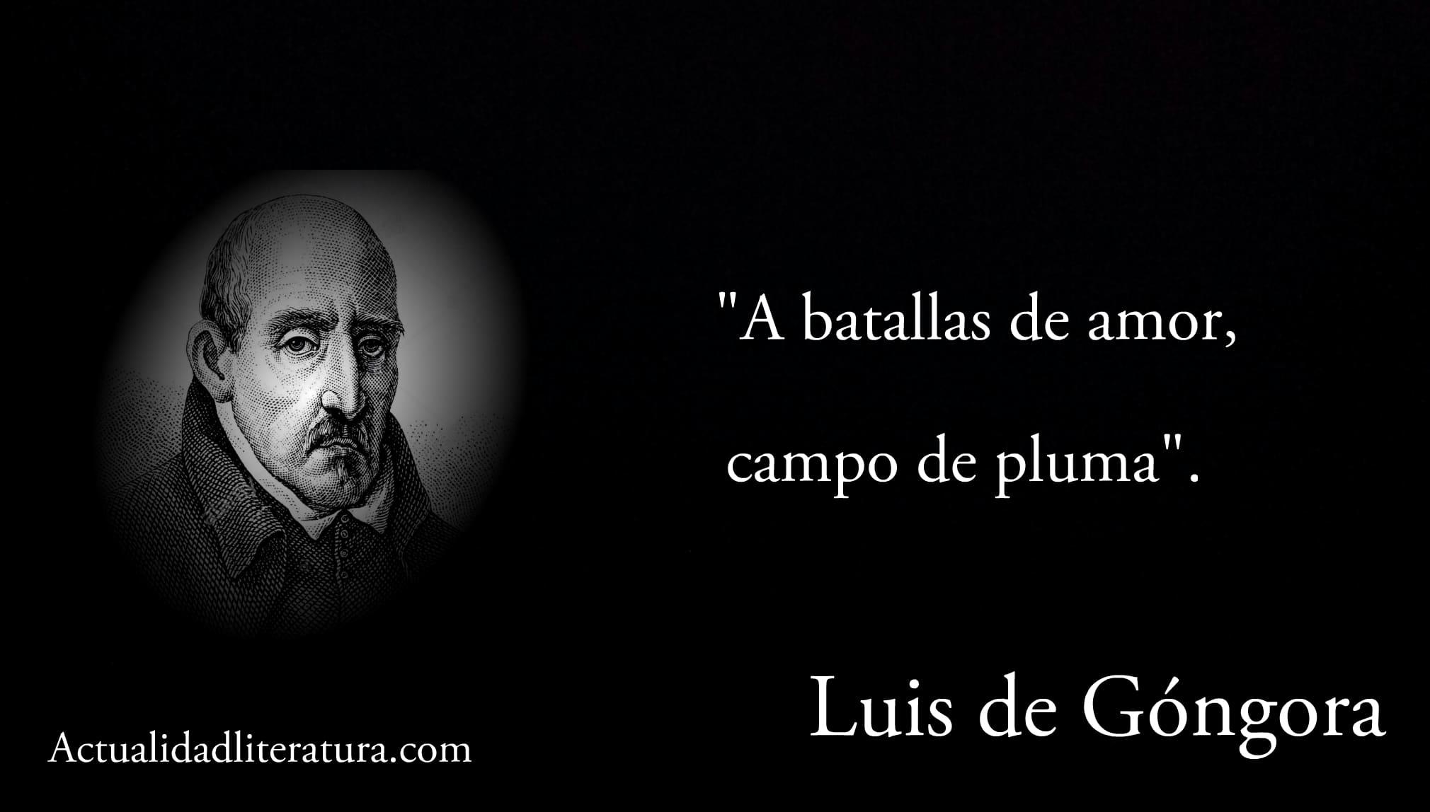 Frase de Luis de Góngora.