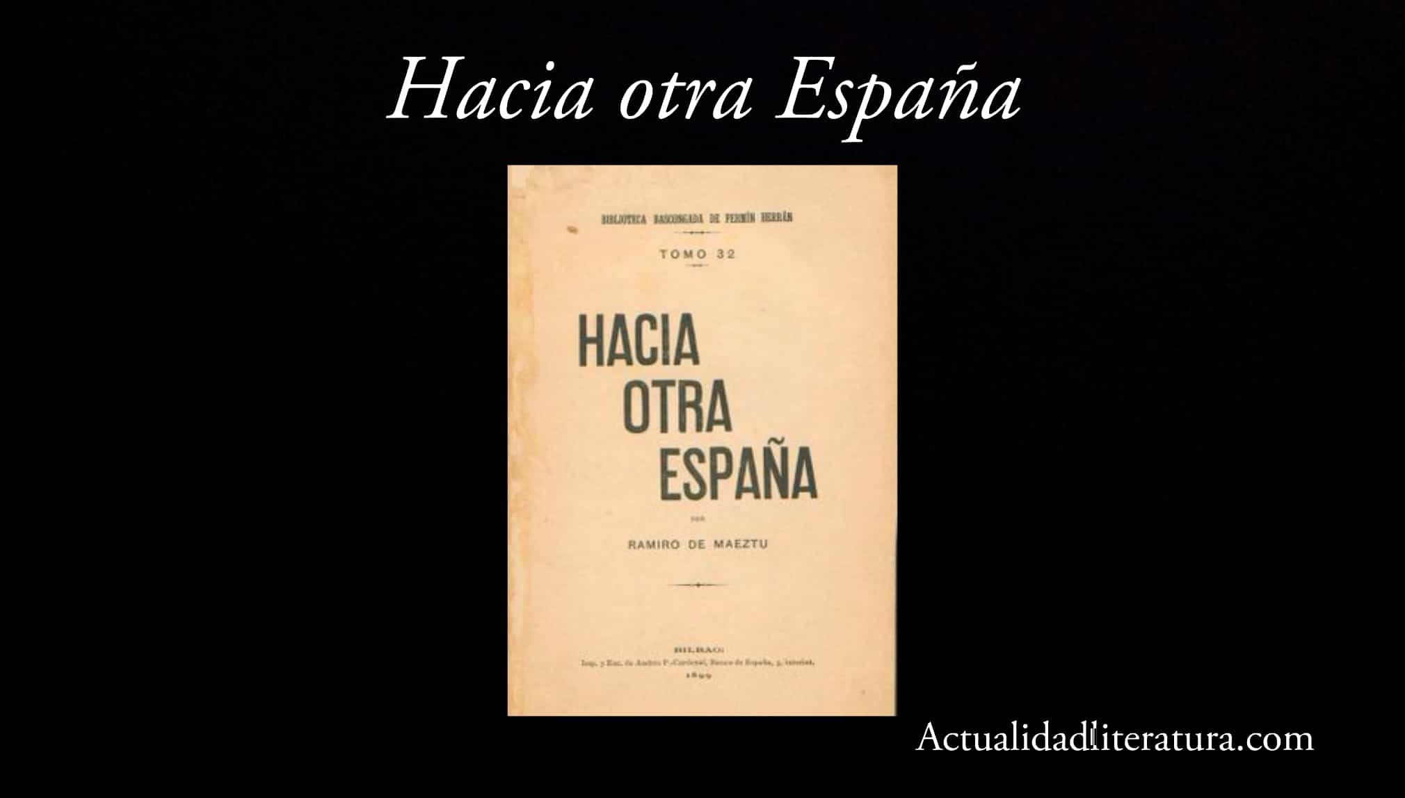 Hacia otra España.