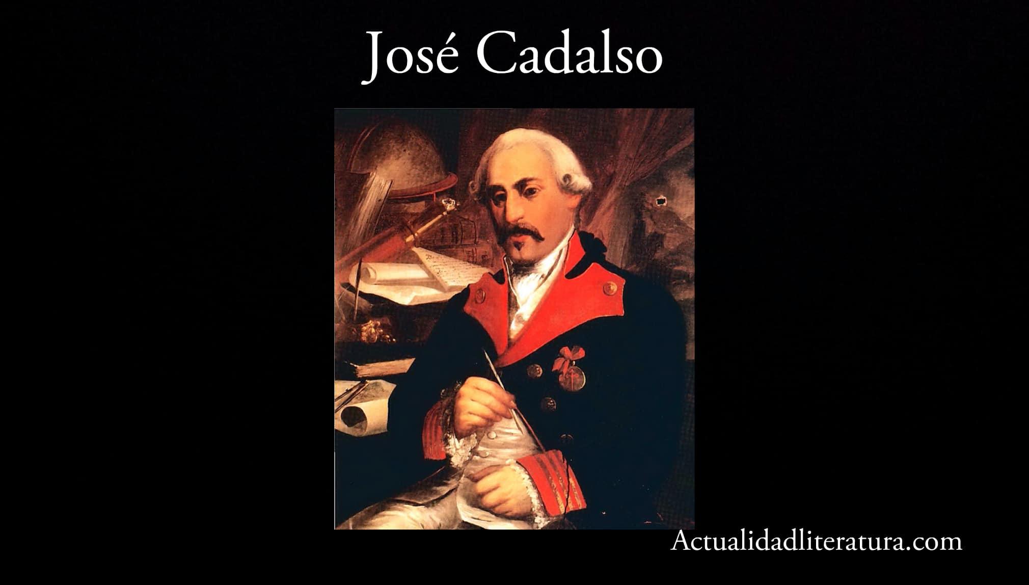 José Cadalso.