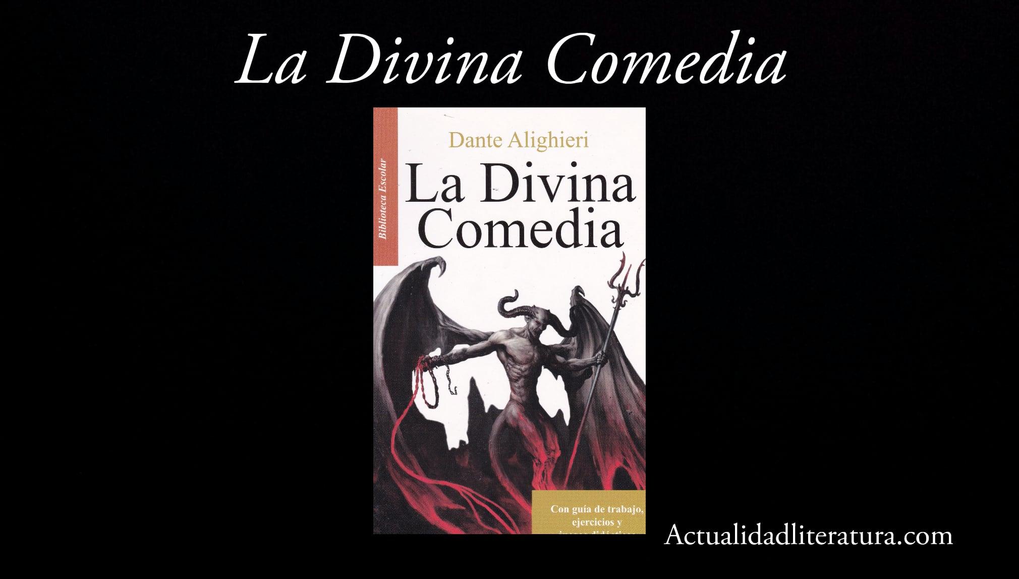 La Divina Comedia.