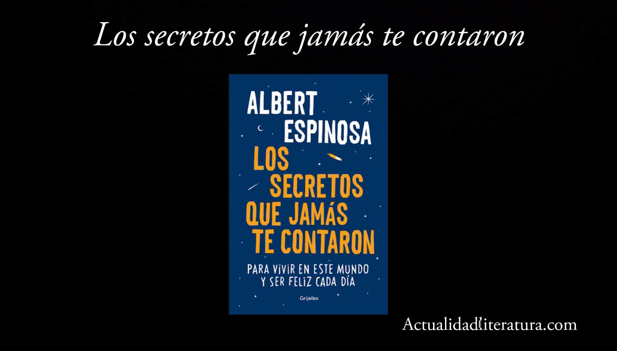Los secretos que jamás te contaron.