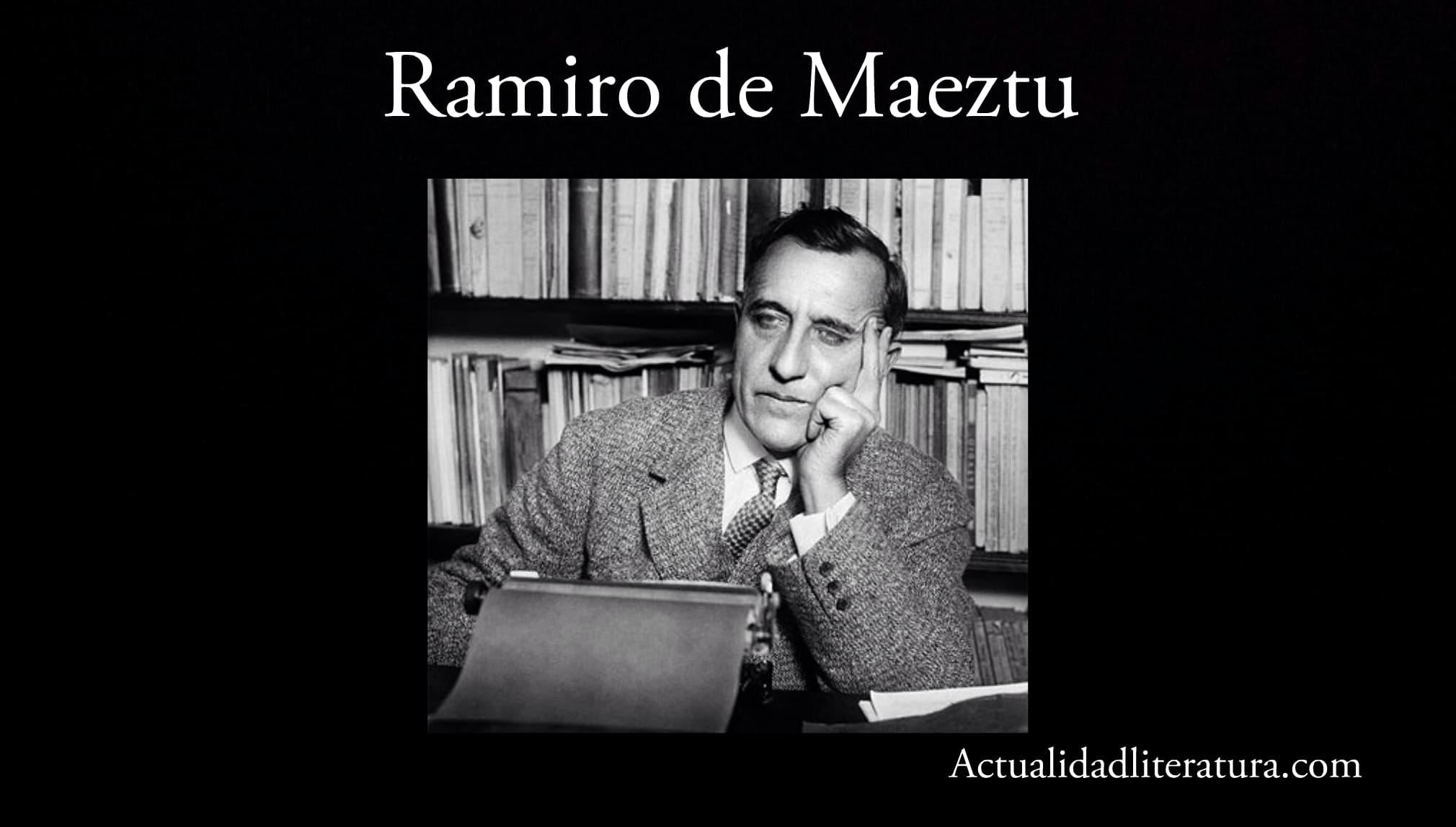 Ramiro de Maeztu.