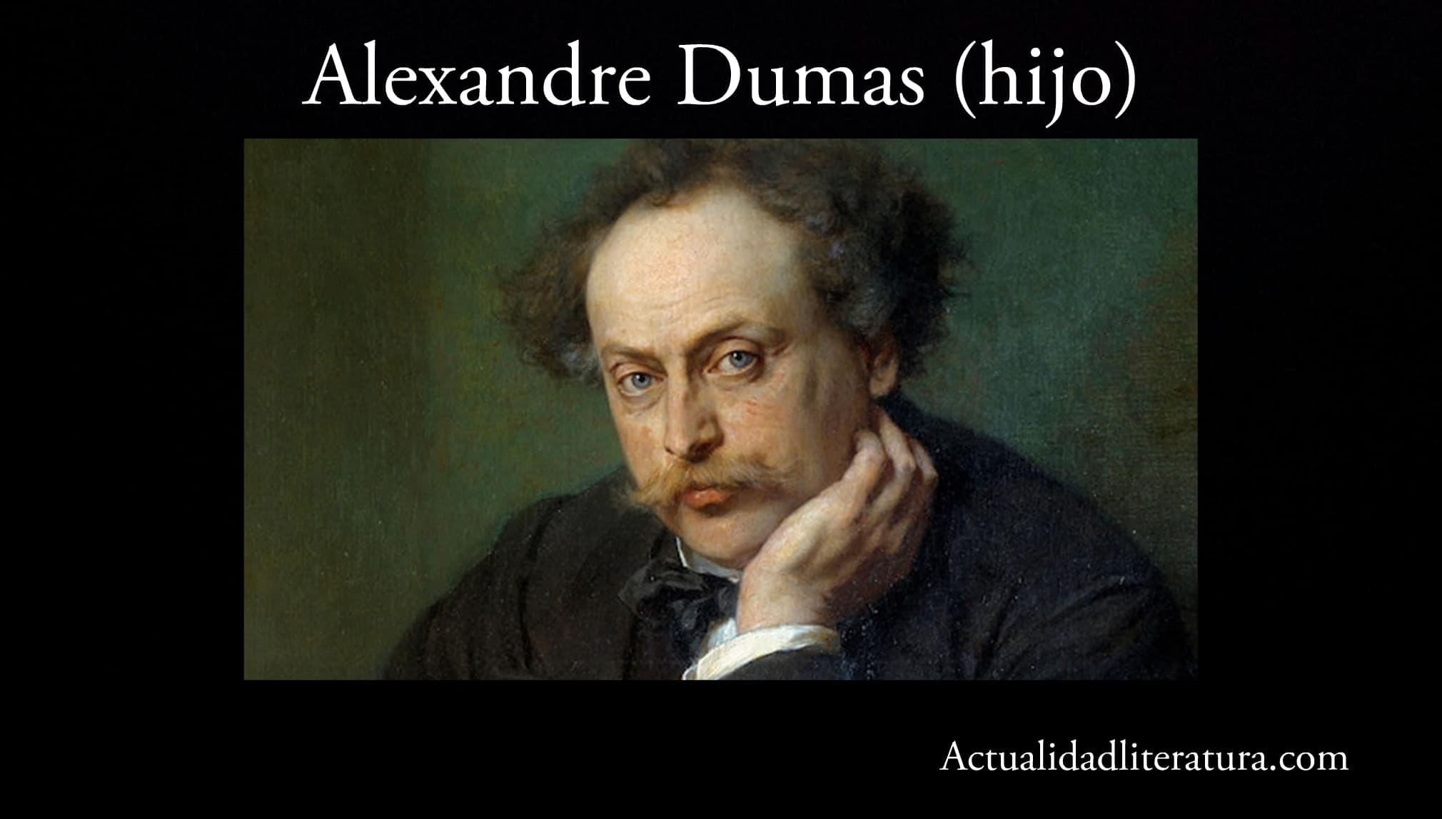 Alexandre Dumas (hijo).