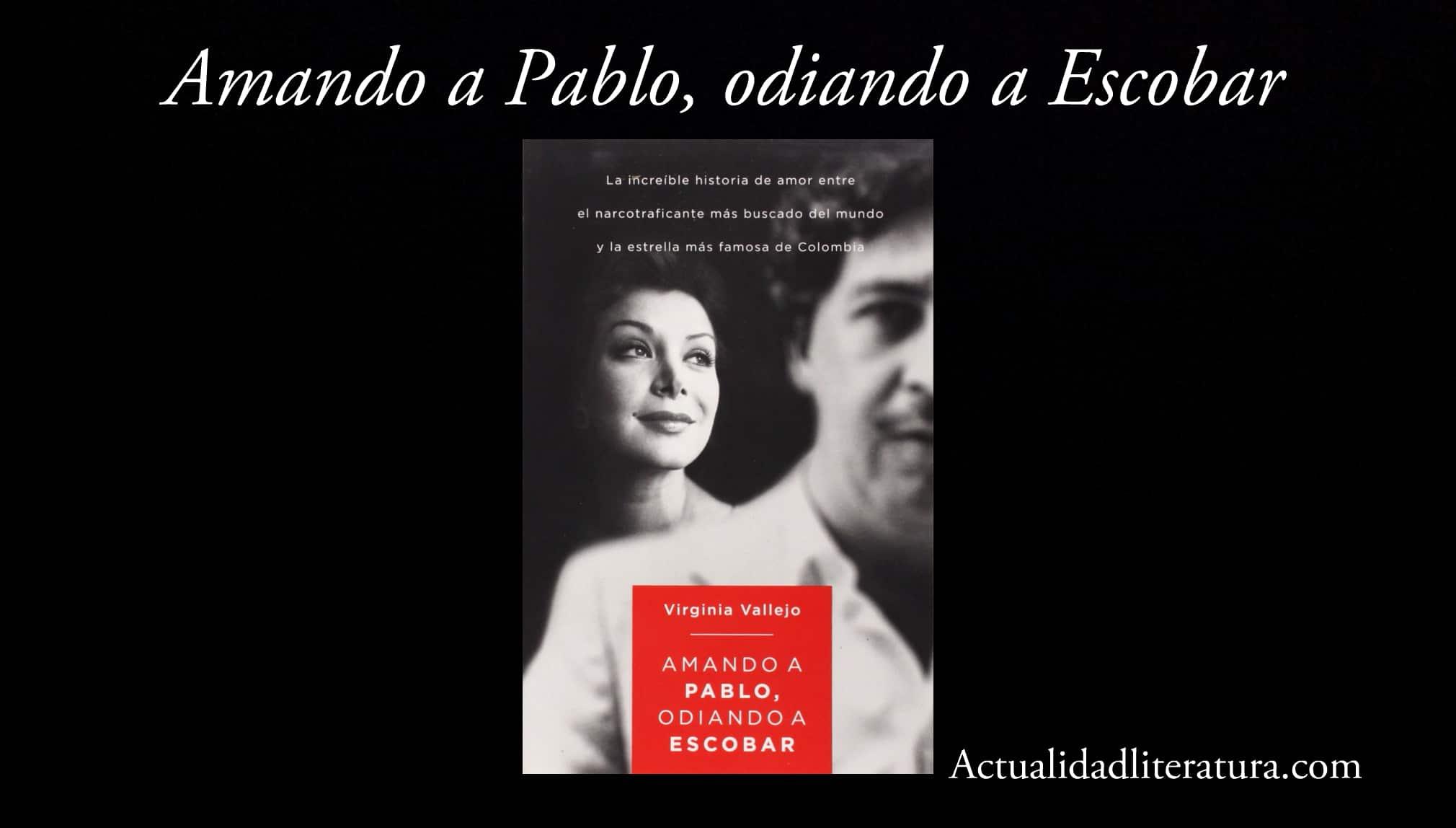 Amando a Pablo, odiando a Escobar.