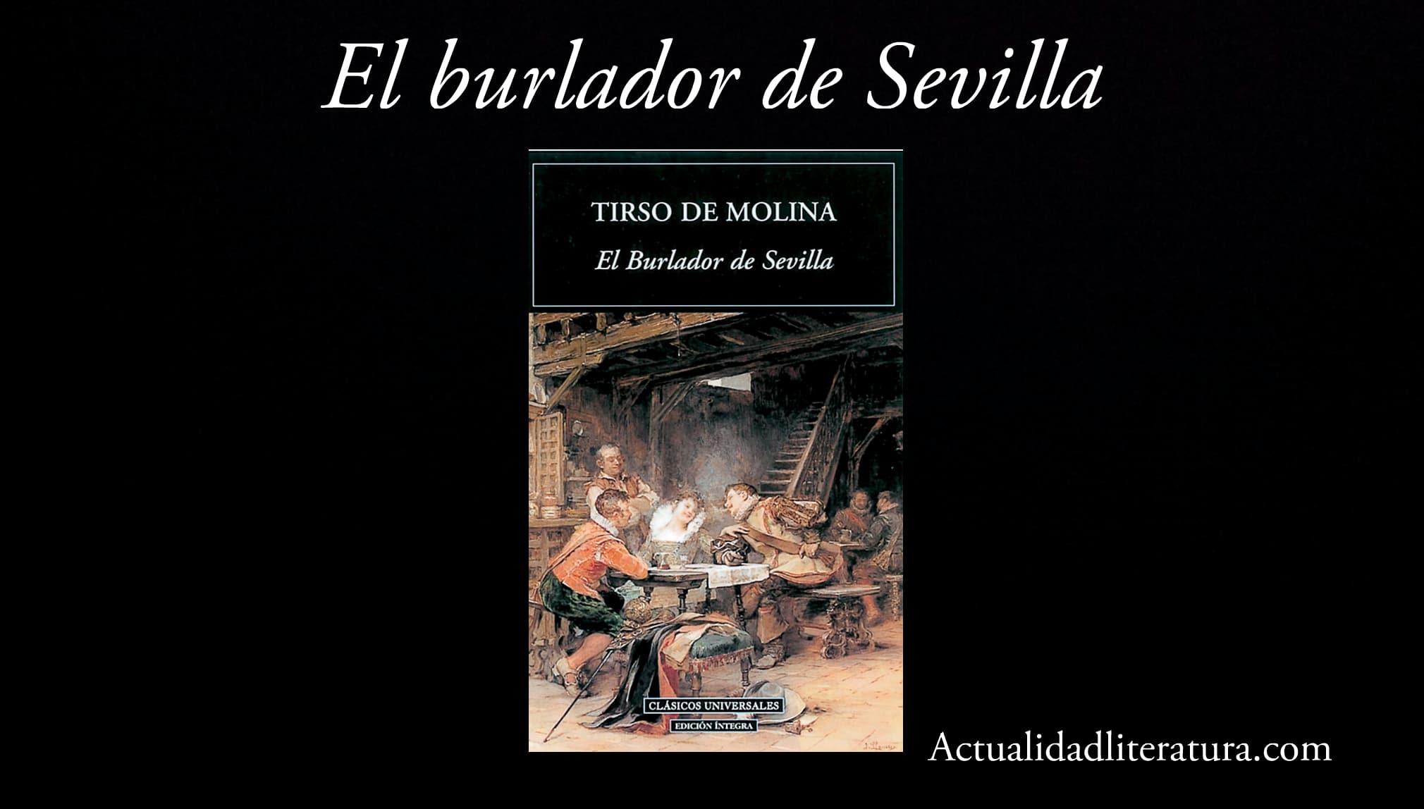 El burlador de Sevilla.