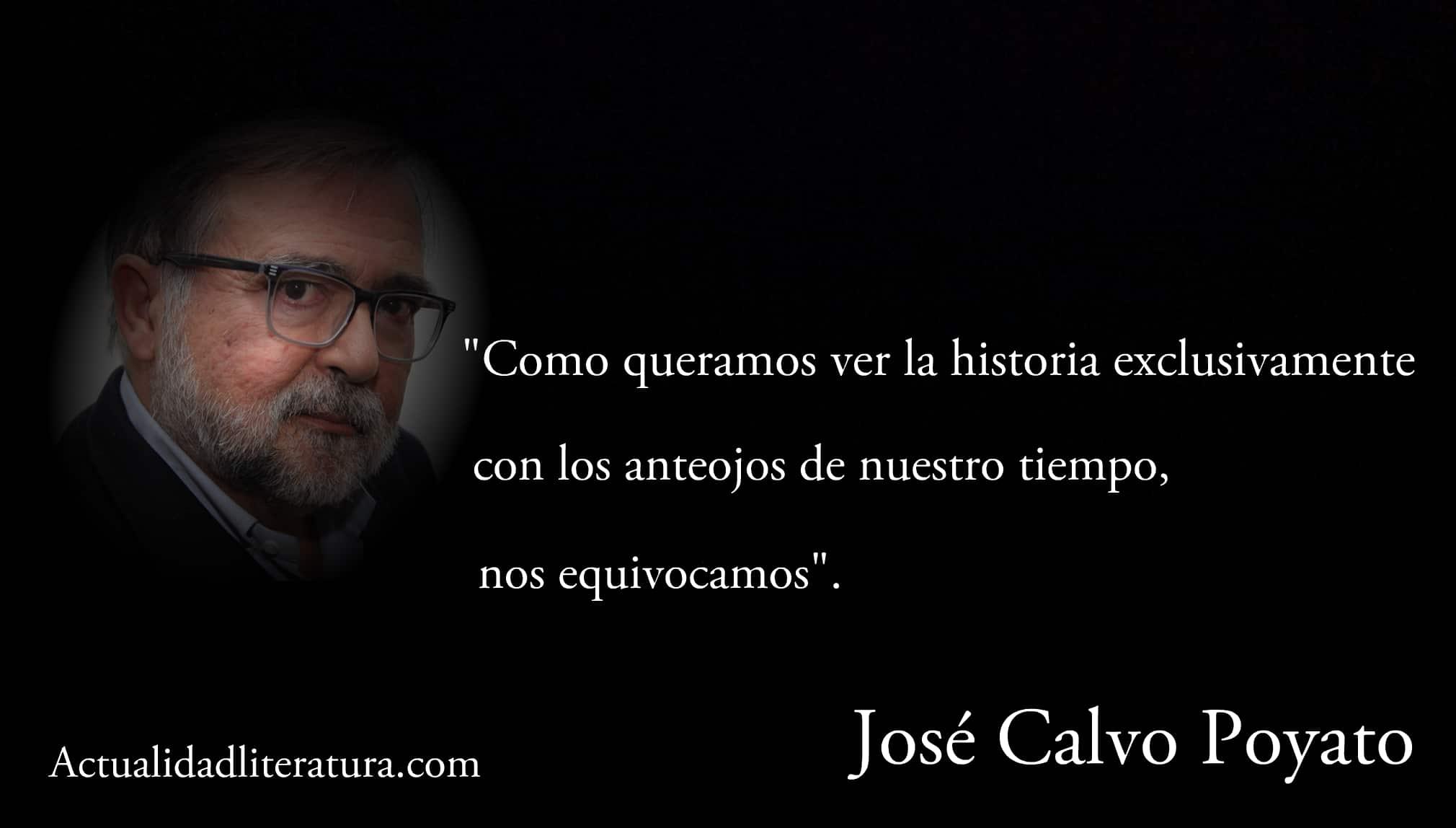 Frase de José Calvo Poyato.