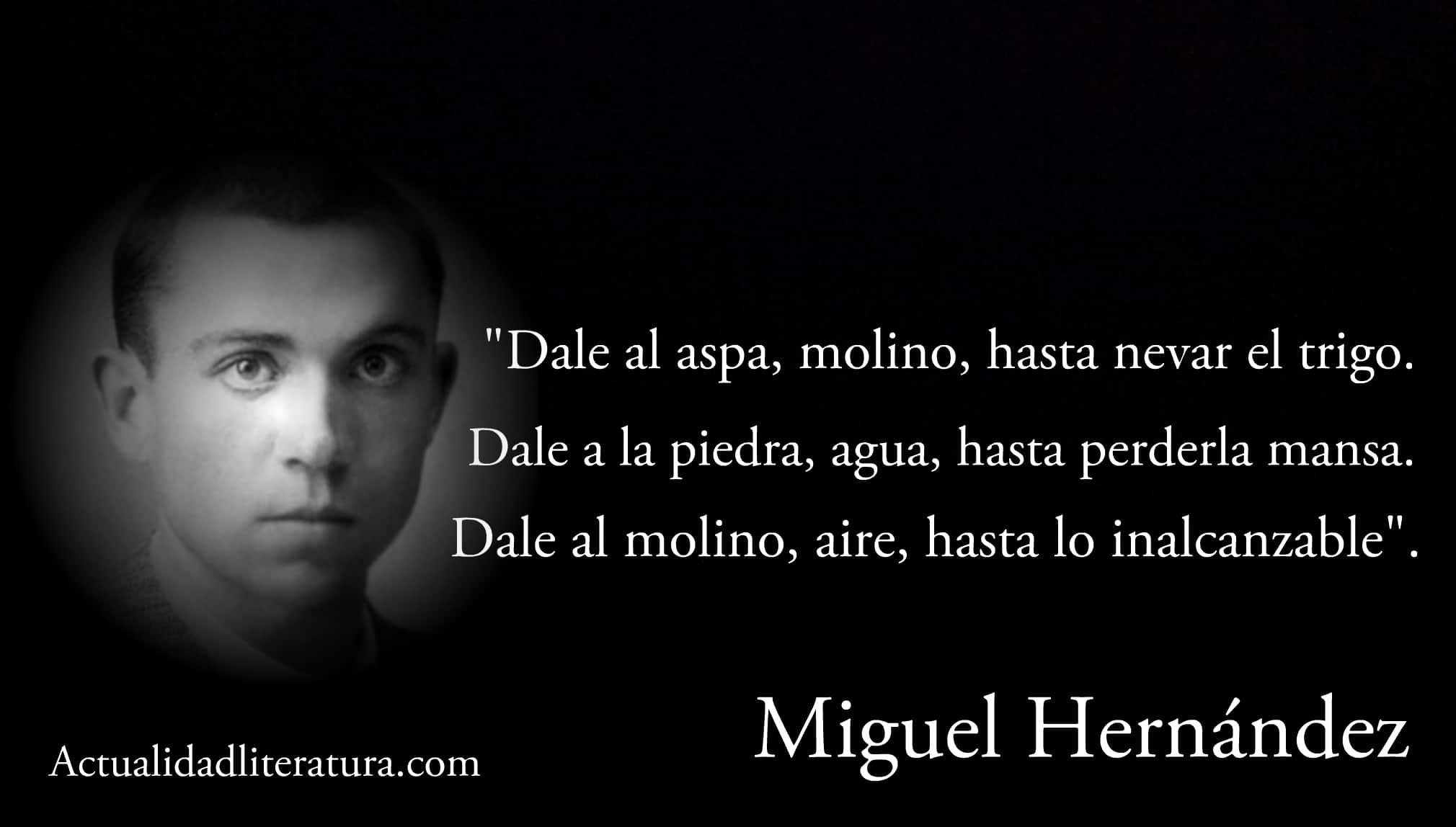 Frase de Miguel Hernández.