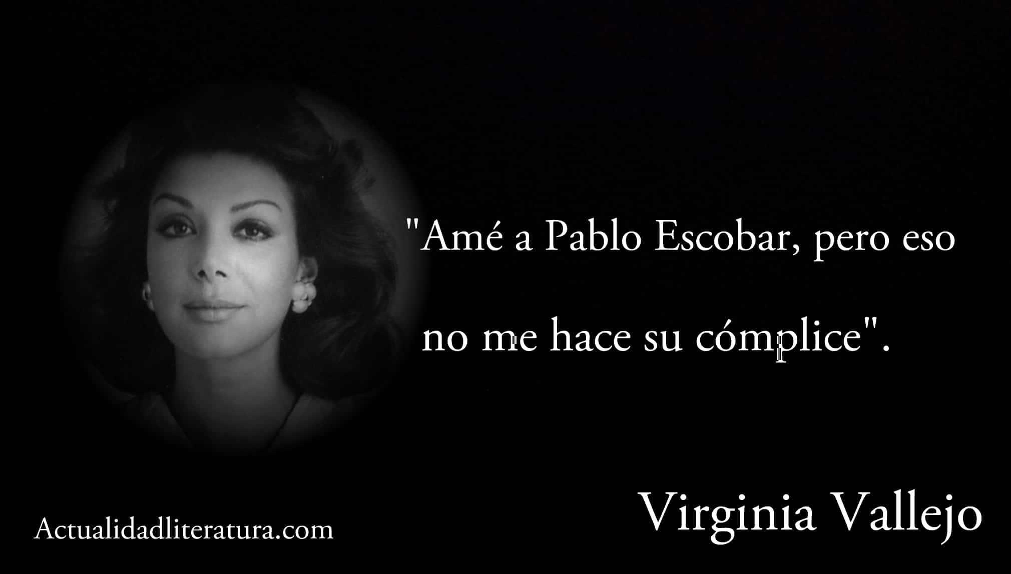 Frase de Virginia Vallejo.