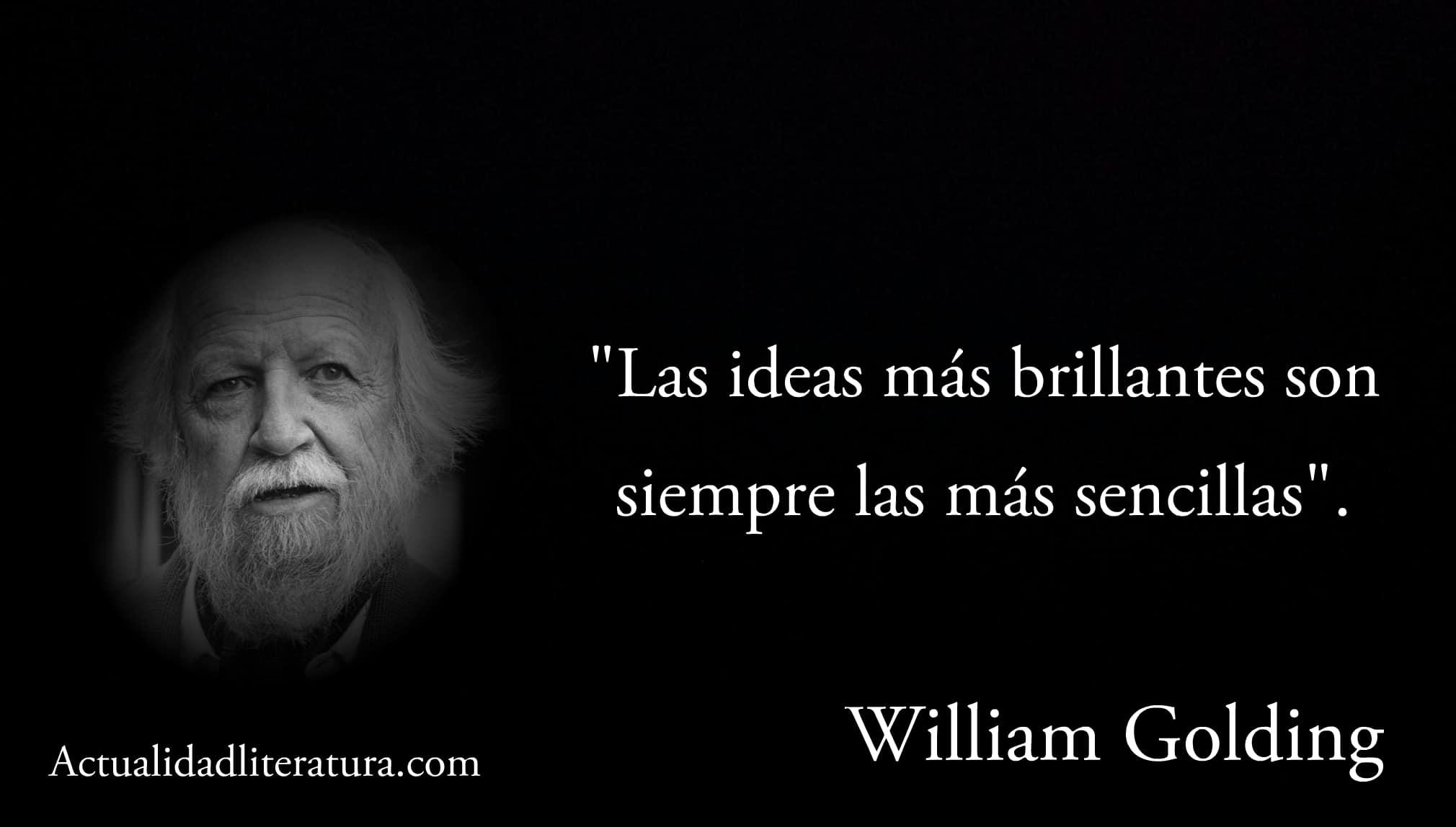 Frase de William Golding.