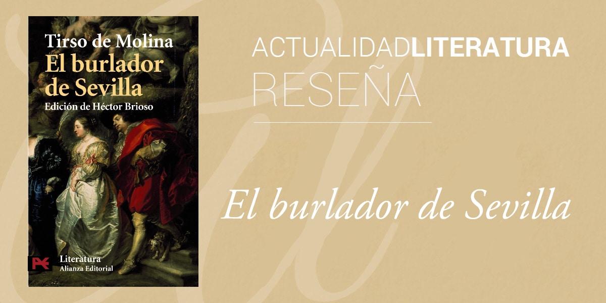 Reseña de El burlador de Sevilla.