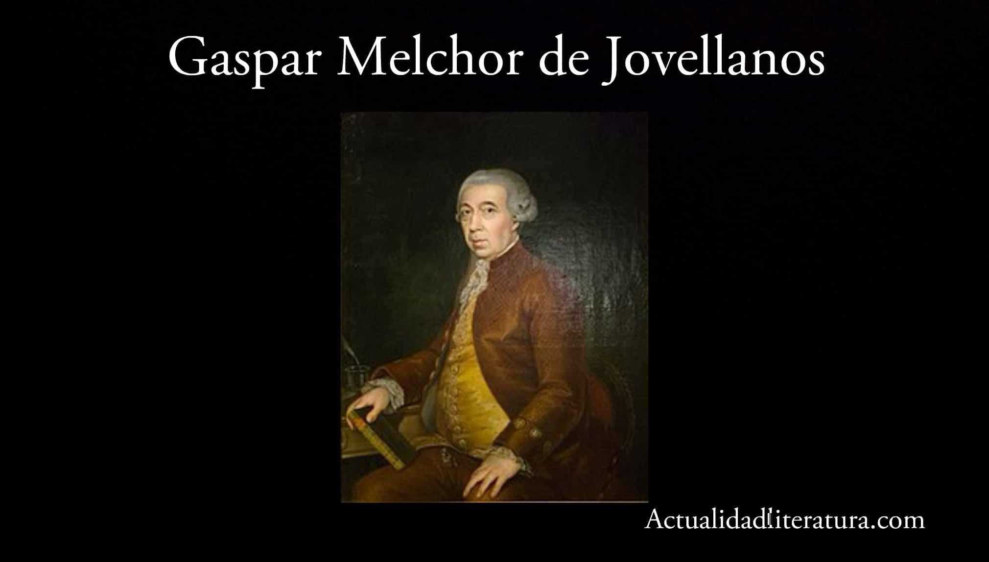 Gaspar Melchor de Jovellanos.