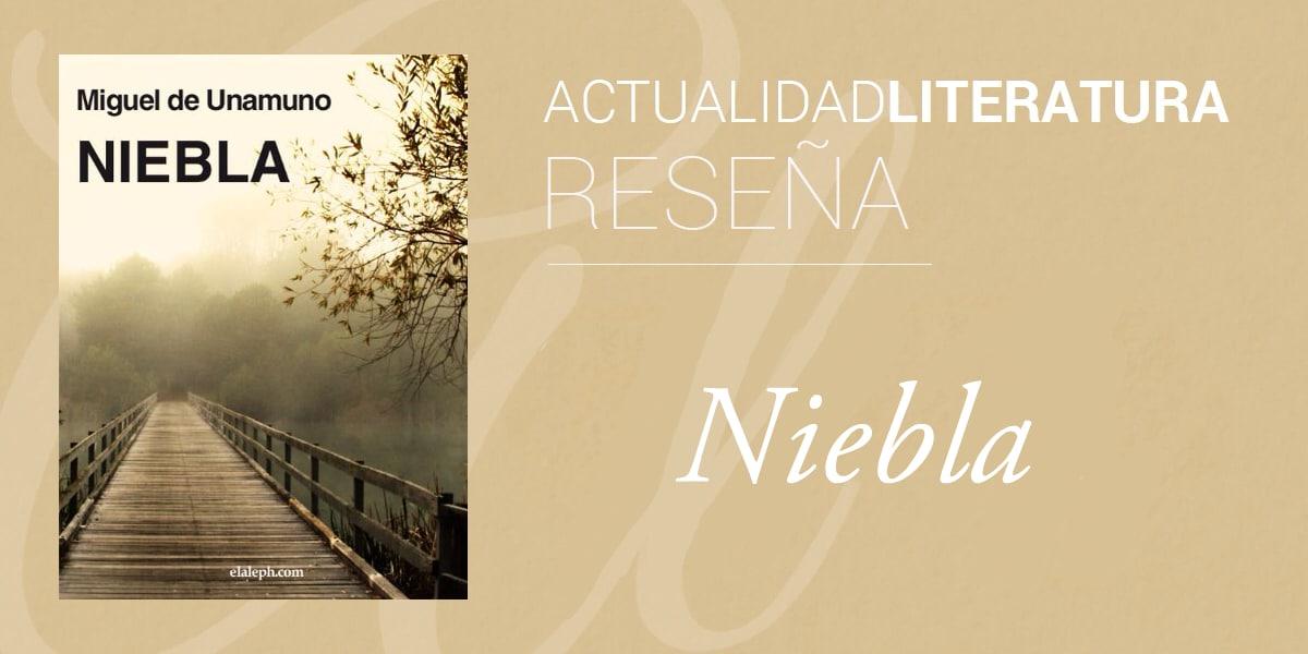 Reseña de Niebla.