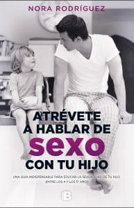 Portada Atrévete a hablar de sexo con tu hijo libro de psicología