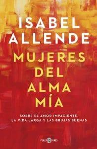 Mujeres del alma mía libro sobre feminismo para regalar en Navidad Isabel Allende