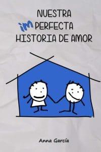 Nuestra imperfecta historia de amor Anna García Libro romántico para regalar esta Navidad