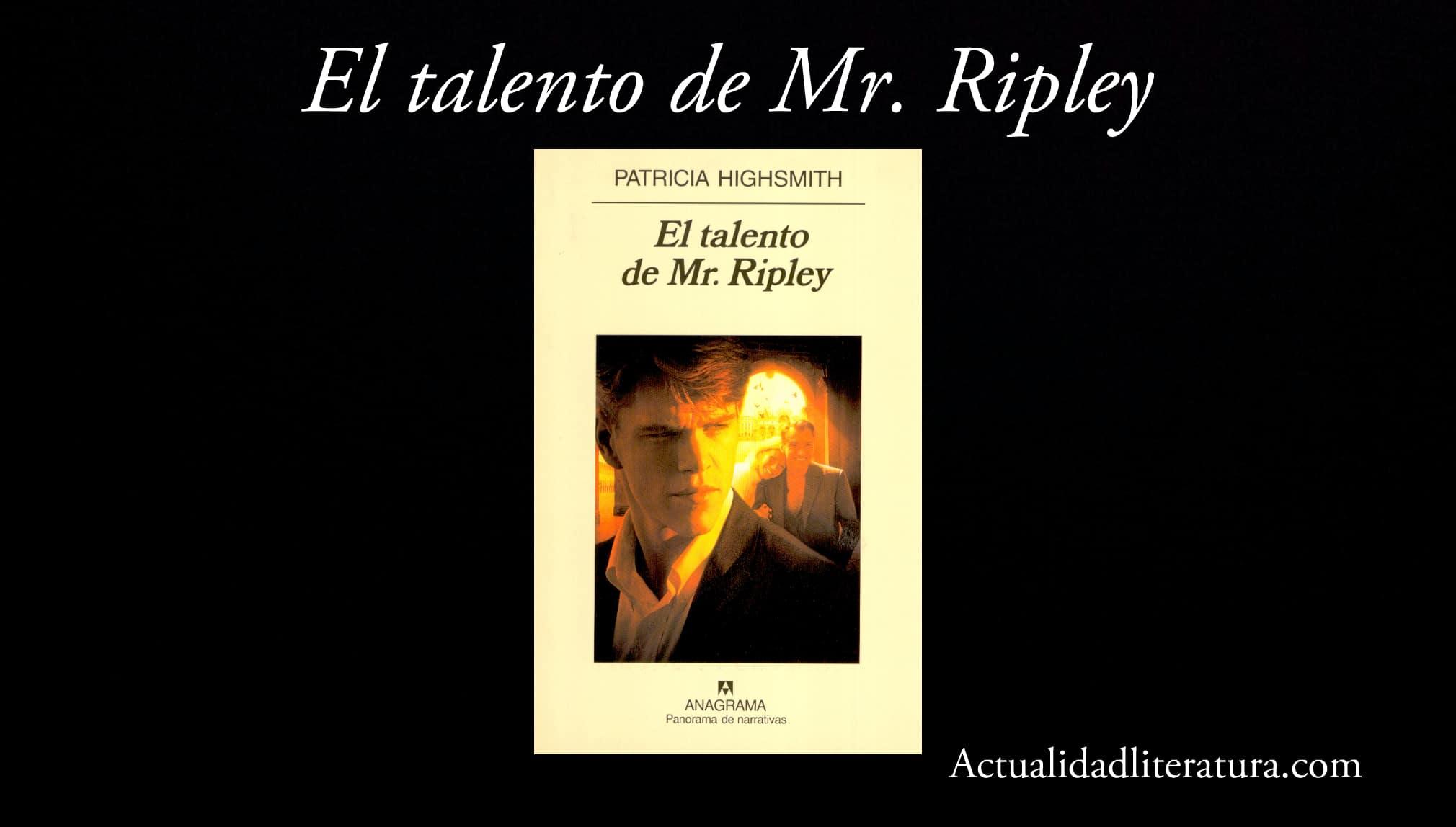 El talento de Mr. Ripley.