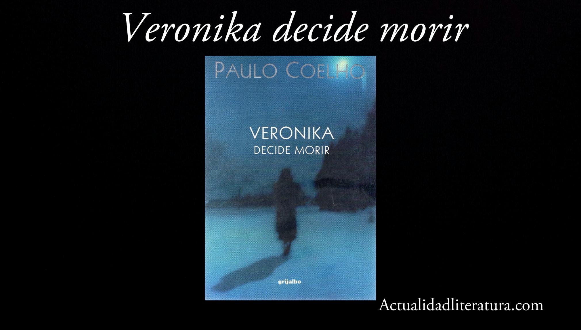 Veronika decide morir.