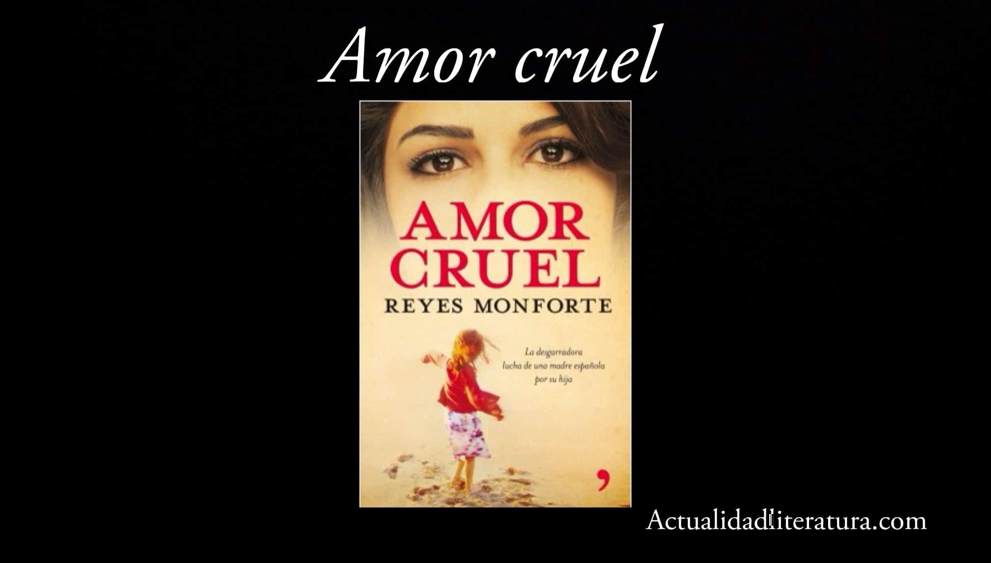 Amor cruel.