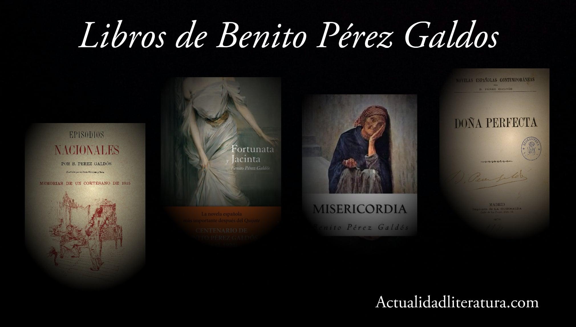 Libros de Benito Pérez Galdos