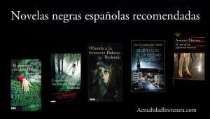 Novelas negras españolas recomendadas.