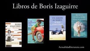 Libros de Boris Izaguirre