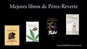 Mejores libros de Pérez-Reverte