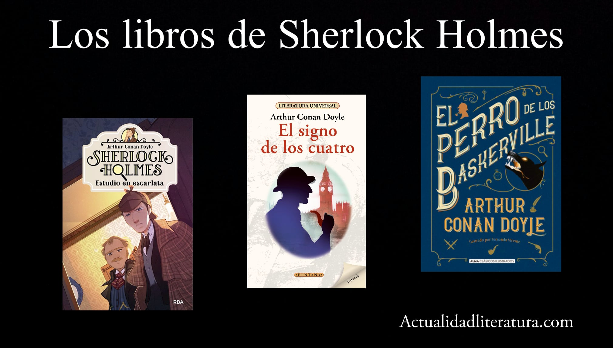 Los libros de Sherlock Holmes