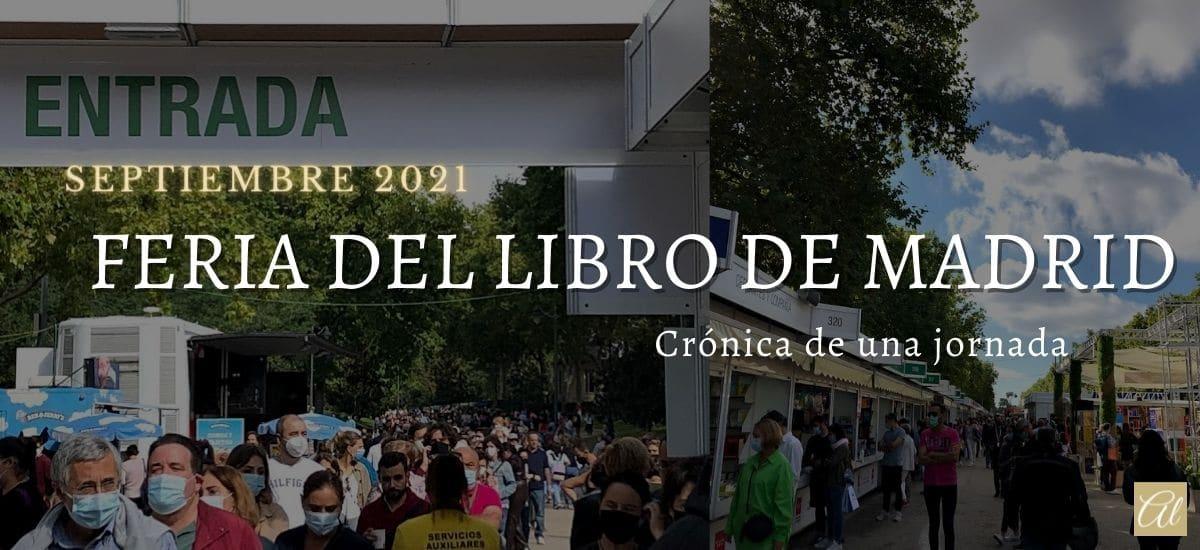 Feria del Libro de Madrid. Crónica de una jornada