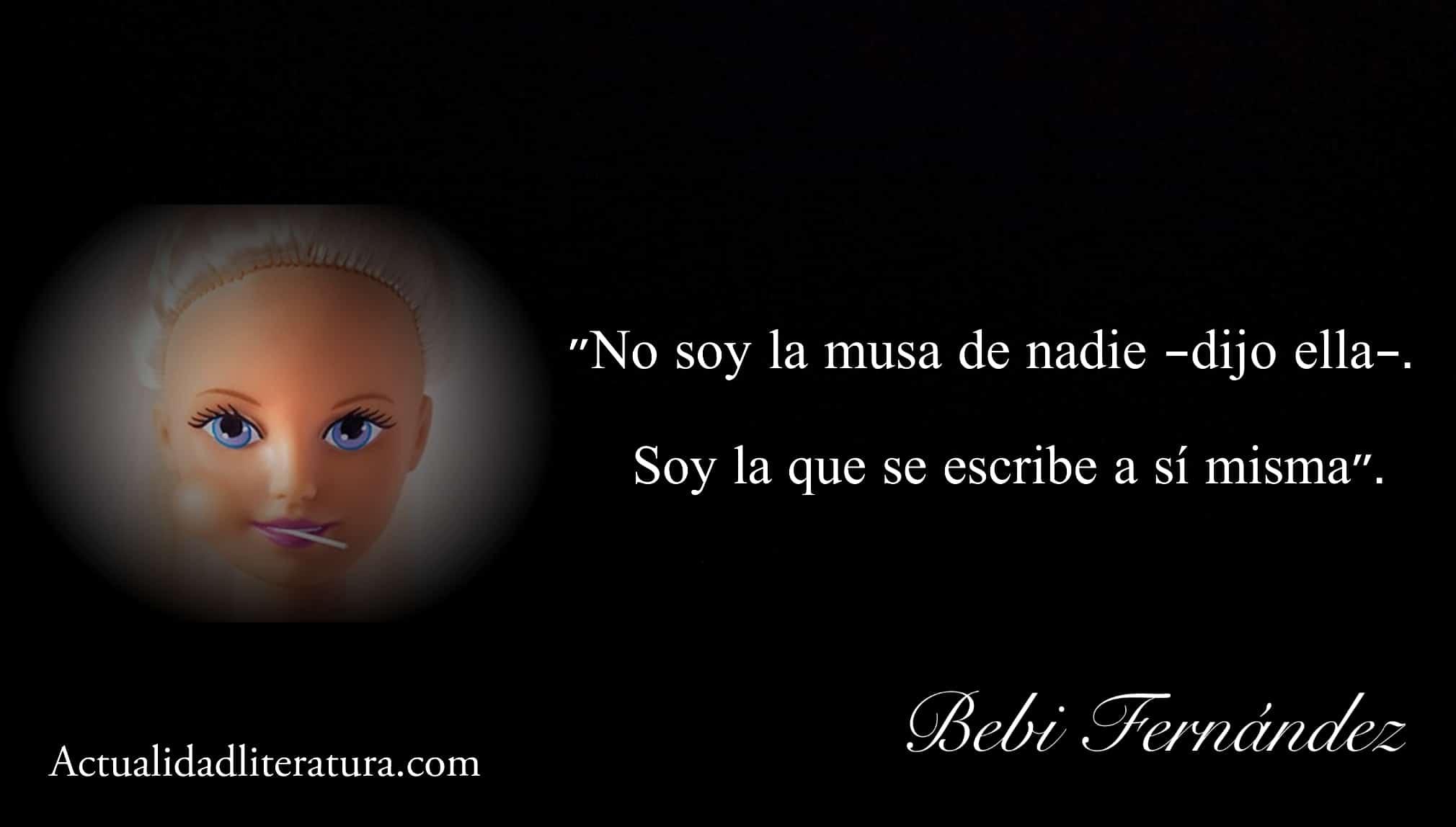 Frase de Bebi Fernández