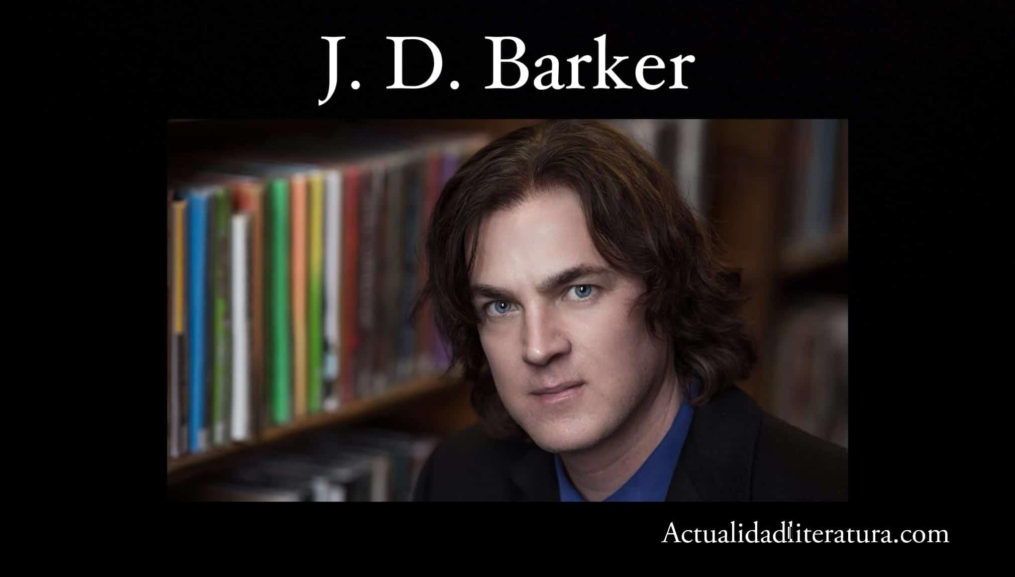 J. D. Barker
