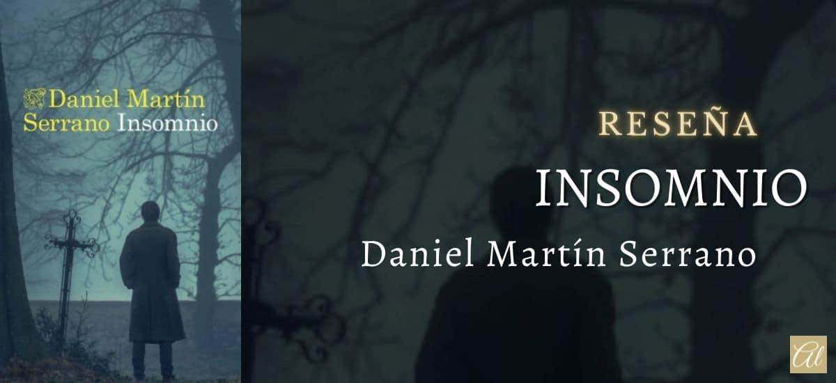 Insomnio, de Daniel Martín Serrano. Reseña