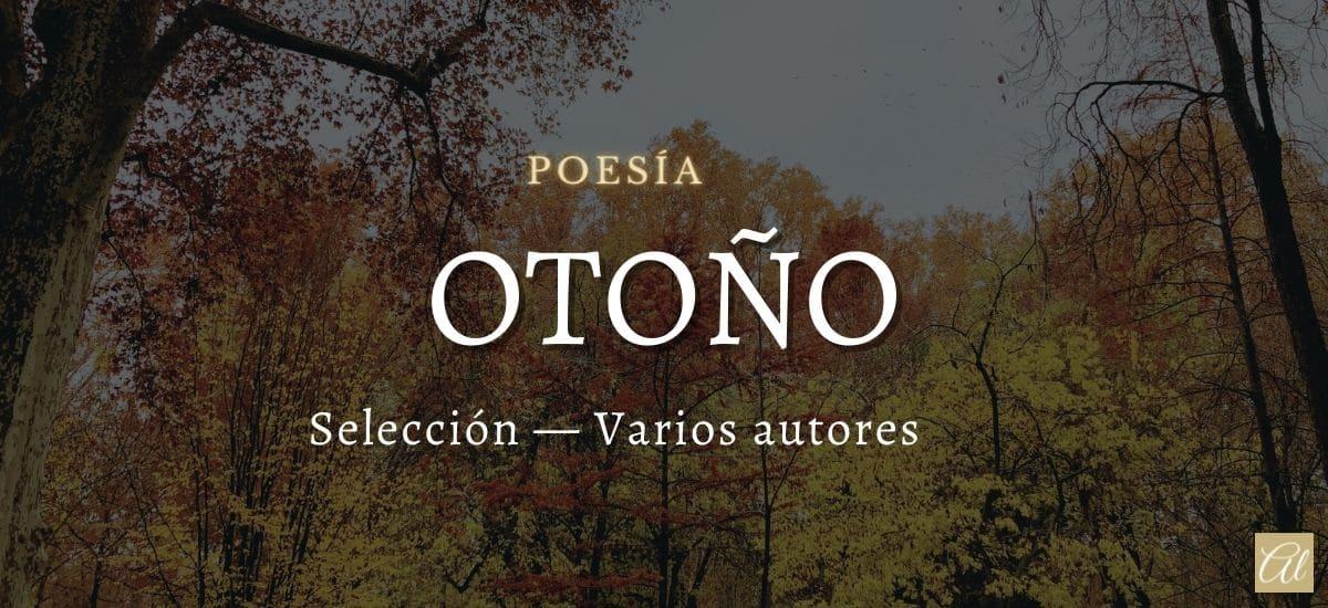 Otoño. Selección de poemas dedicados. Varios autores